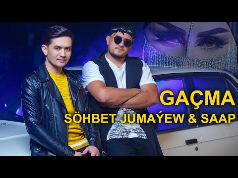 SOHBET JUMAYEW ft SAAP GACHMA