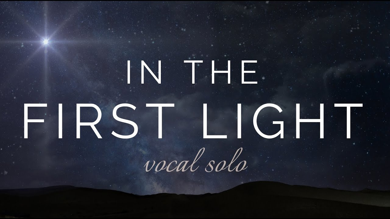 In the First Light - Eliza Smith-Driggs and Rebecca Belliston - Glad Cover  (Vocal Solo)