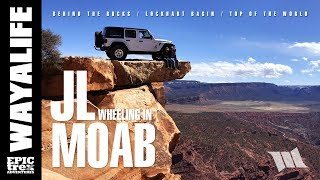JEEP JL WRANGLER Off Road in MOAB : Behind the Rocks & Top of the World - PART 3