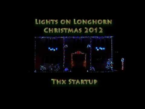 christmas light show 2012 thx intro lights on longhorn