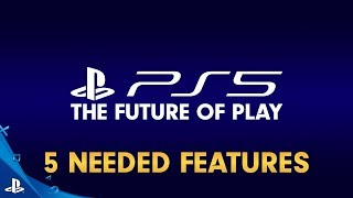 PS5 NEEDS These 5 Features!
