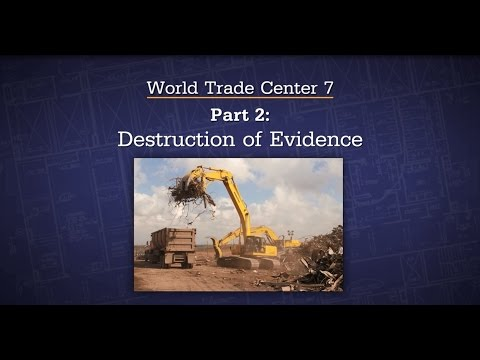 3  WTC7 Part 2   Destruction of Evidence - ESO - Experts Speak Out