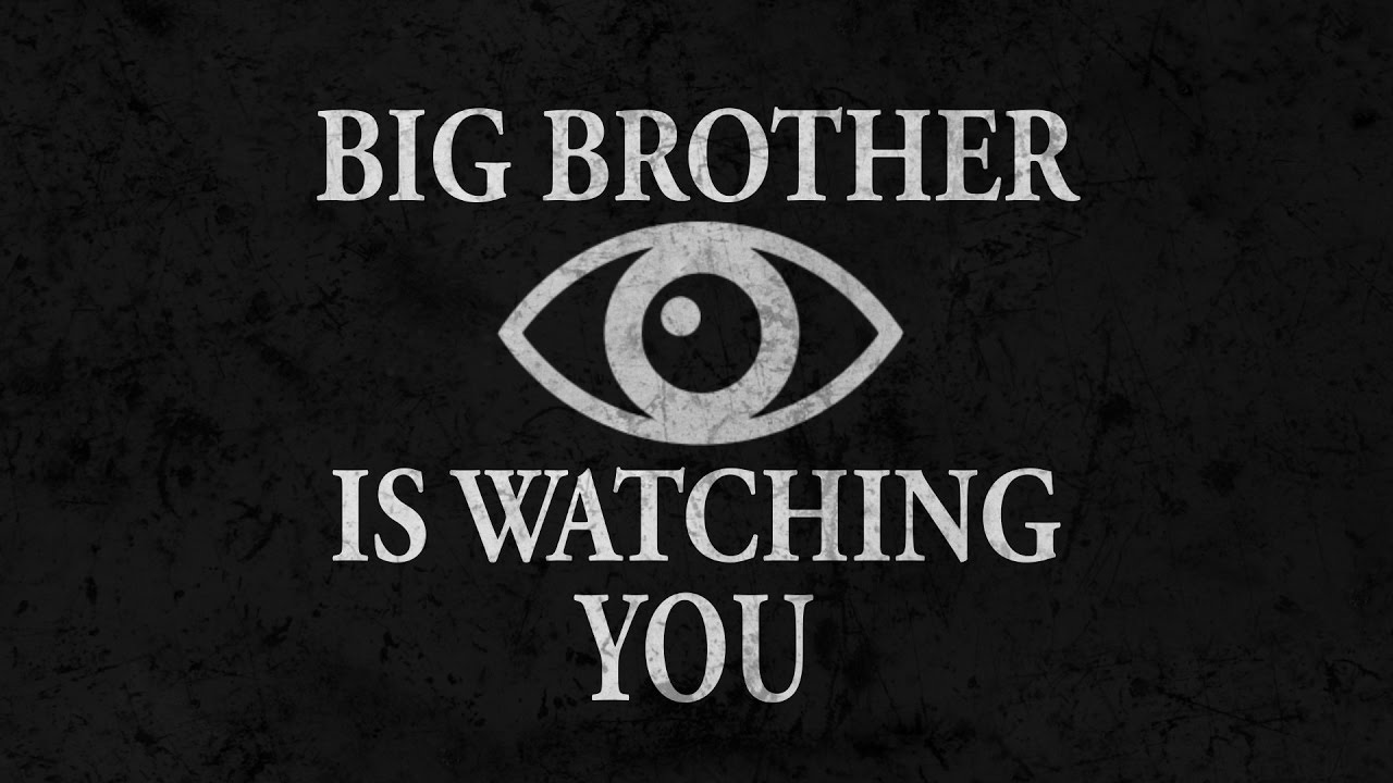 1984 big brother is watching y This lesson will analyze the figure known as 'big brother' in george orwell's  dystopian novel, '1984' we will consider how big brother.