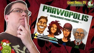 Prawopolis, czyli Game Troll idzie do sądu...