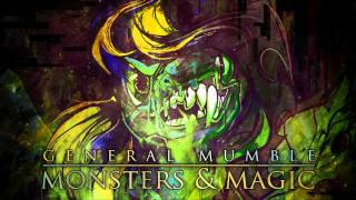 [FULL EP] General Mumble - Monsters & Magic (2013)