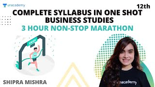 Class 12 Complete Syllabus in One Shot - Business Studies 3 Hour Non-Stop Marathon Session