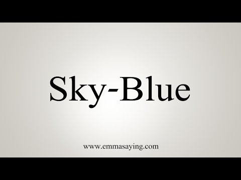 How To Say Sky-Blue - YouTube