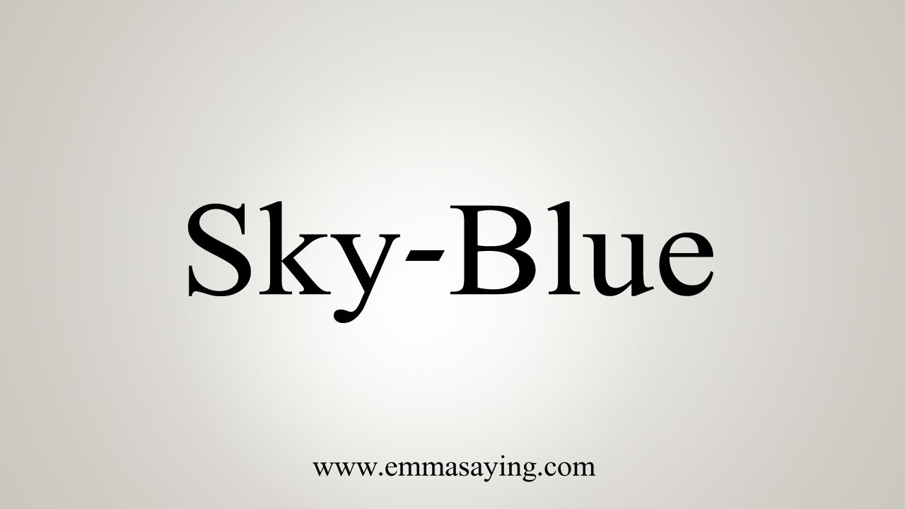How To Say Sky-Blue