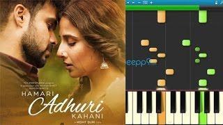 How to play Hasi Ban Gaye from Hamari Adhuri Kahani on Piano / Keyboard - Part 2