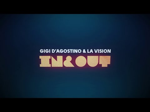 Gigi D'Agostino & LA Vision - In & Out ( Official Lyric Video )
