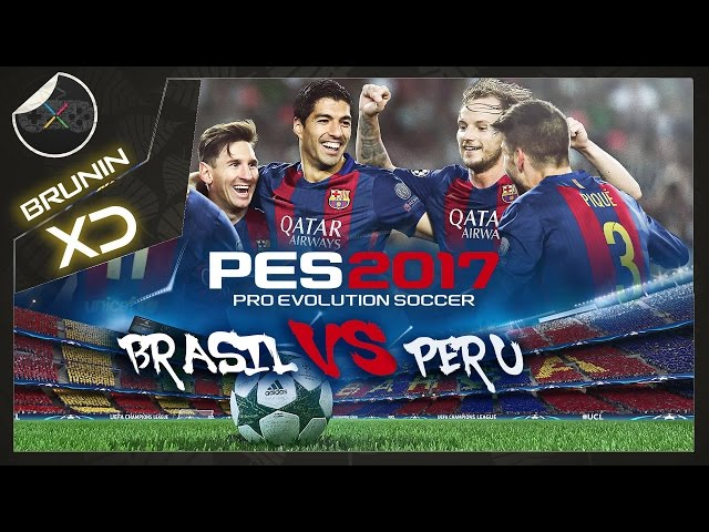 Pes 2017 Patch - Brasil Vs Peru
