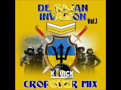 DE BAJAN INVASION CROPOVER MIX (2017) VOL.1 BY DjKquickLive