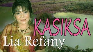 Lia Refany  - Kasiksa (Pop Sunda)