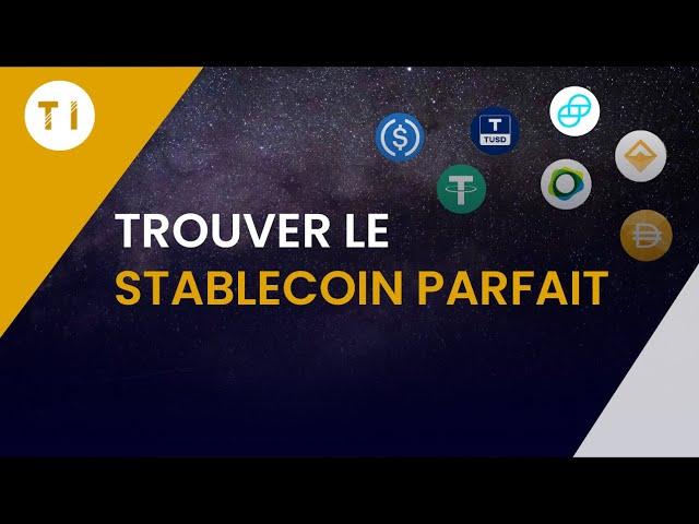 Sélectionner le meilleur stablecoin du marché ?