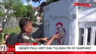 Geger Palu Arit Dan Tulisan PKI Di Sampang! MaduraTV 20 07 2016