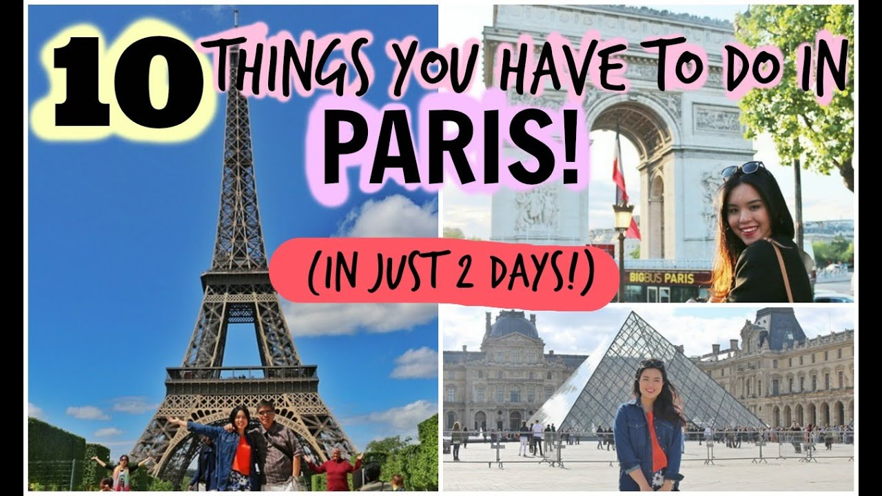 10 Things You Have to Do in Paris - if you only have 2 Days!									posted by poniamocity