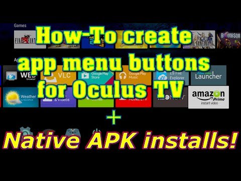 Native APK installs and Oculus TV menu shortcuts on the