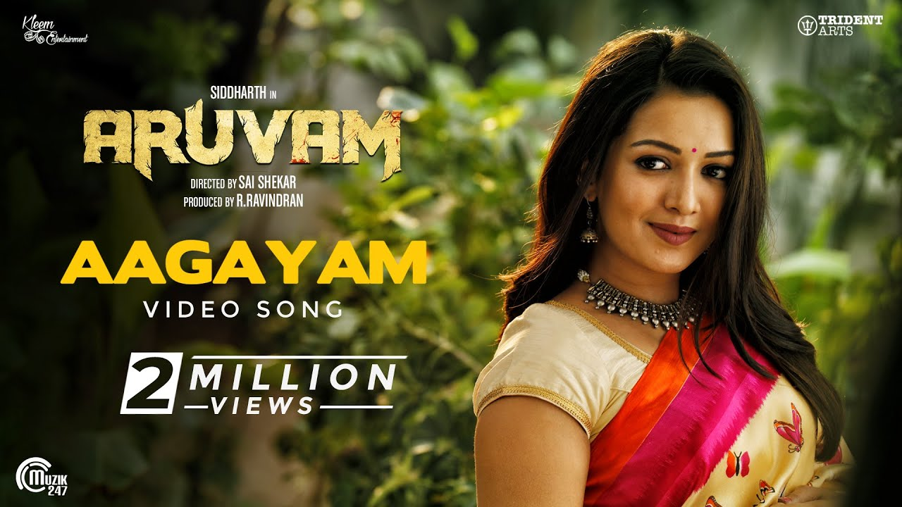Aruvam | Aagayam Video Song | Siddharth, Catherine Tresa | SS Thaman