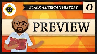 Crash Course Black American History Preview