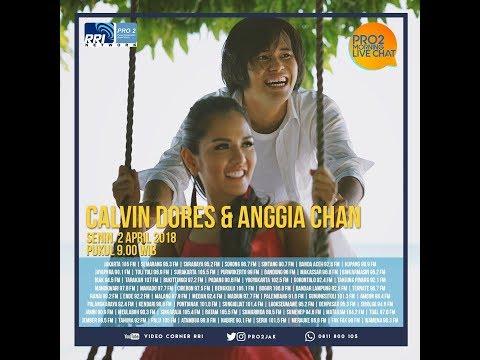Calvin Dores & Anggia Chan - Morning Live Chat Pro2 FM RRI Jakarta (Live Video Corner RRI) Reupload