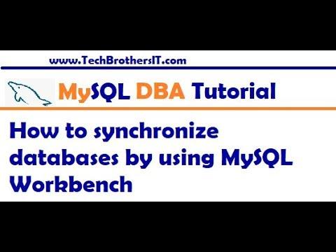 How to synchronize two databases by using MySQL Workbench - MySQL DBA  Tutorial
