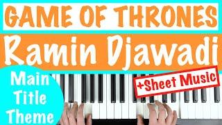 How to play GAME OF THRONES Main Title Theme - Ramin Djawadi | Piano Tutorial +sheet music