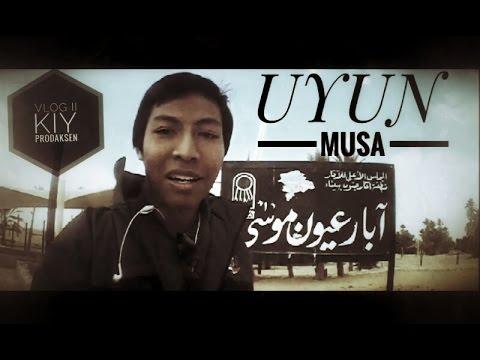 #KIY_Prodaksen_@Uyun-Musa_Rihlah_Masisir_VlogPart_II