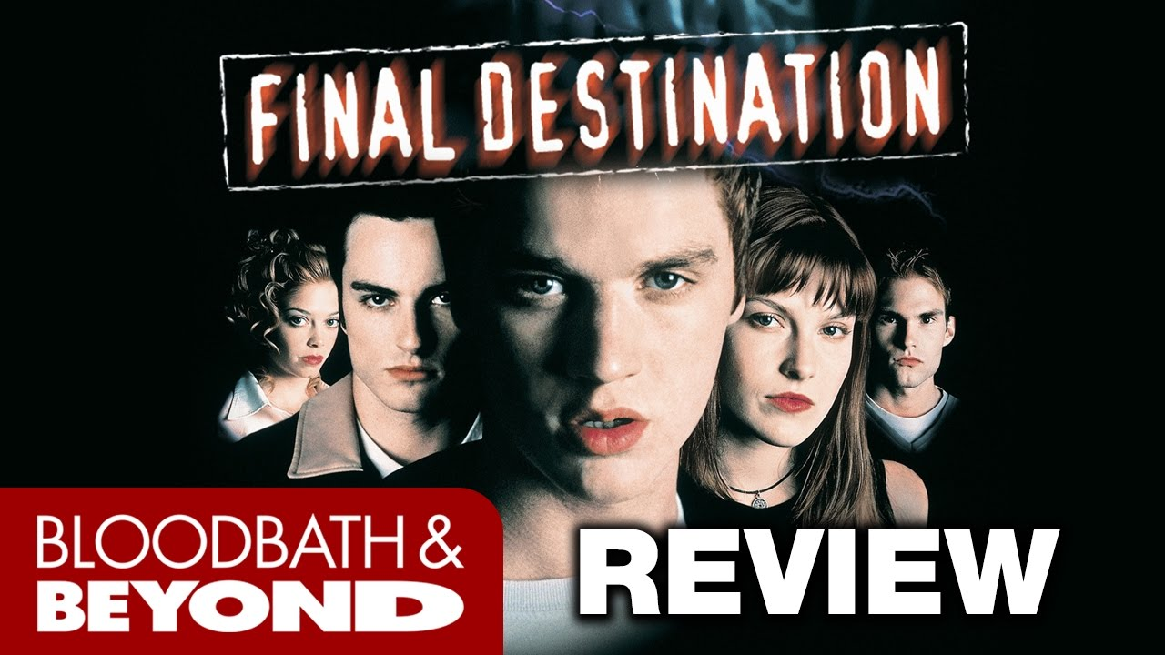 final destination 2000 movie review youtube