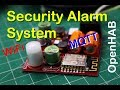 Security Alarm System using MQTT and OpenHAB
