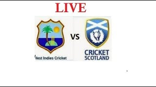 West Indies vs Scotland live streaming Video
