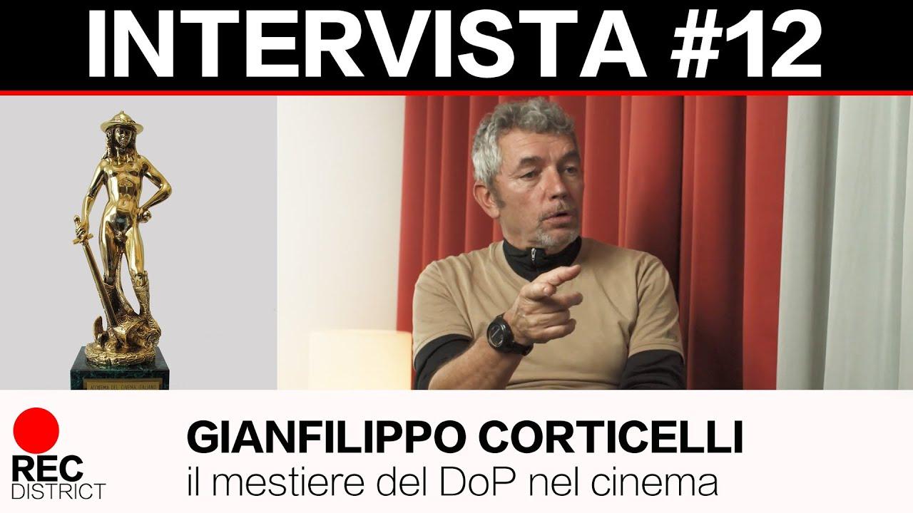 Gianfilippo Corticelli - Intervista sul mestiere del DoP nel cinema