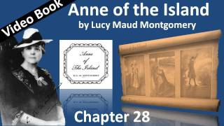 Chapter 28 - Anne of the Island by Lucy Maud Montgomery - A June Evening
