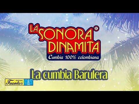 La Cumbia Barulera – La Sonora Dinamita / Discos Fuentes [Audio]