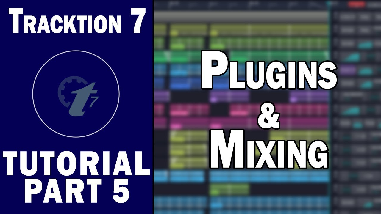 Tracktion waveform tutorial | Tracktion Waveform 10 1 Out Now: 62