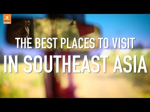 The best places to visit in Southeast Asia