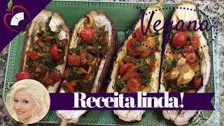 Receita Vegana: Beringela Recheada
