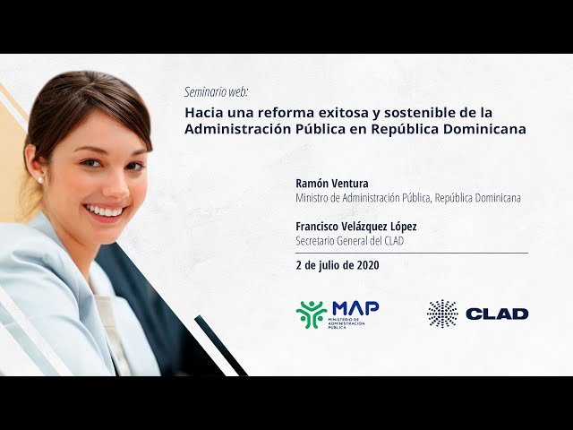 #WebinarCLAD Hacia una reforma exitosa y sostenible de la Administración Pública