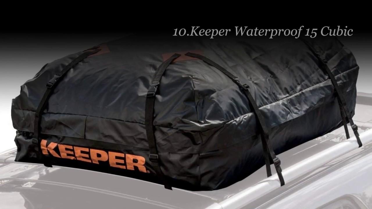 Top 10 Best Waterproof Roof Cargo Bag
