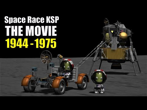 Space Race KSP The Movie - Over 60 Replica Missions!