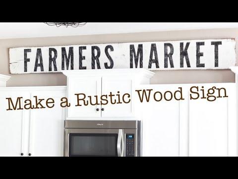 Make a Rustic Wood Sign | Farmhouse Sign Tutorial Fixer Upper
