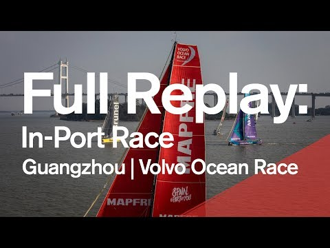 Dongfeng In-Port Race Guangzhou – Full Replay