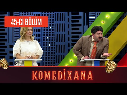 Komedixana 45-ci Bölüm 12.09.2020