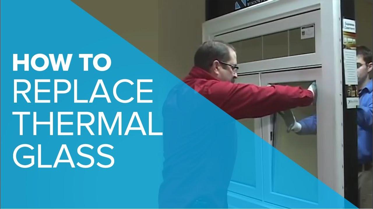Replacing Thermal Gl