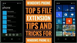 [Top 5 Tricks] Windows Phone top 5 file extension  tricks for Windows Phone 8.1