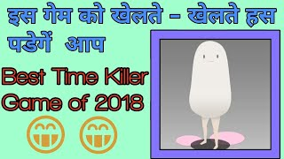 Best Funny time Killer Game for android and Funny game for android download for free now