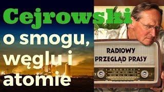 Cejrowski smogu, węglu i atomie 2018/11/27 Radiowy Przegląd Prasy odc. 974