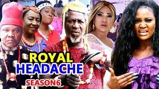 ROYAL HEADACHE SEASON 6 - (New Movie) 2019 Latest Nigerian Nollywood Movie Full HD