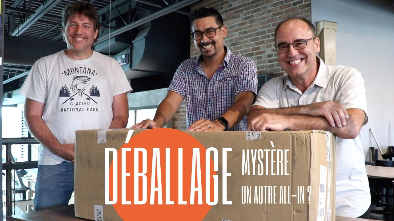 UN ALL-IN = UN DÉBALLAGE MYSTÈRE !