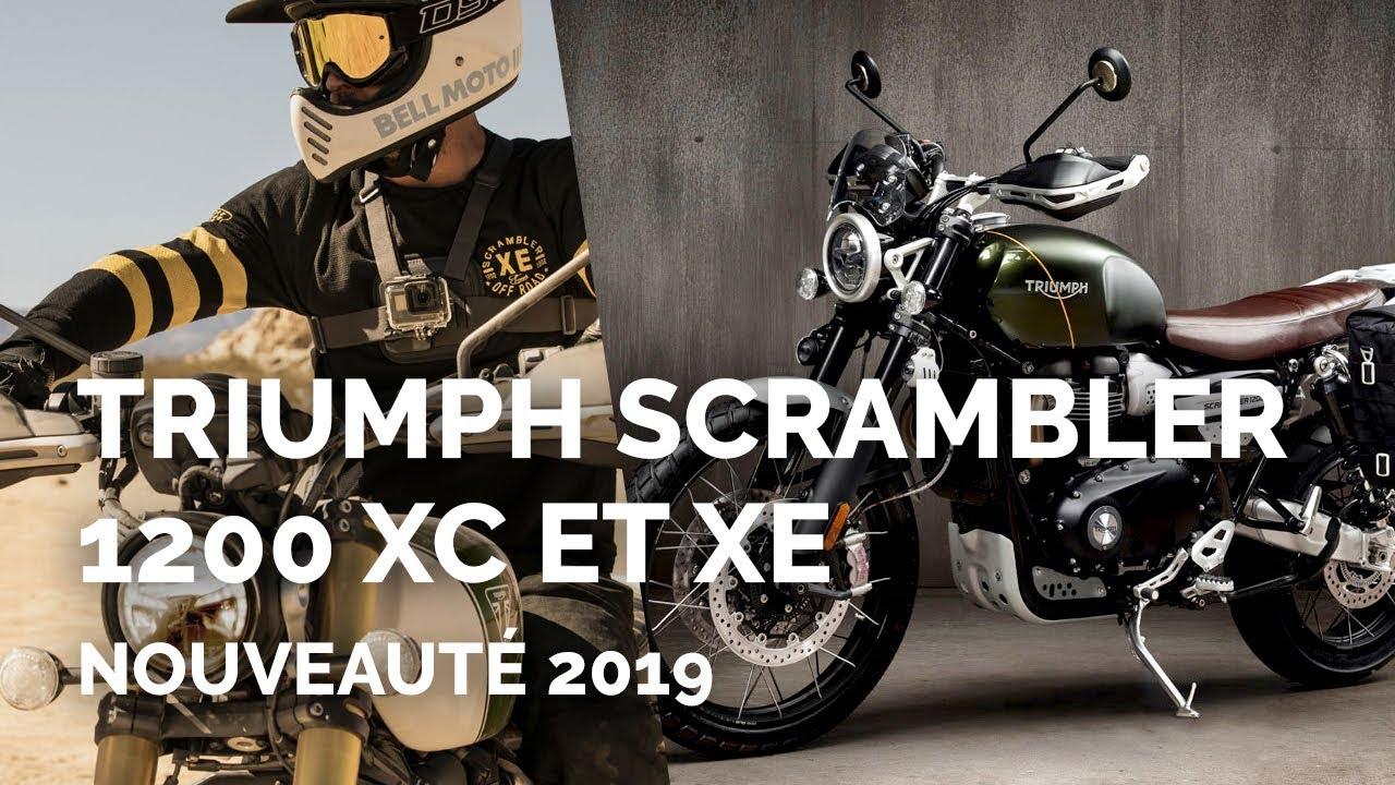 Triumph Scrambler 1200 Xc Et Xe Nouveauté 2019 Youtube
