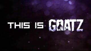 GoatZ - Official Release Trailer